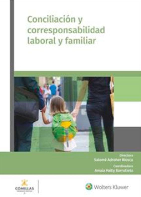 Conciliación y corresponsabilidad laboral y familiar
